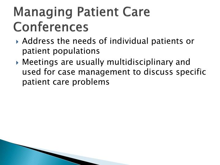 Managing Patient Care Conferences