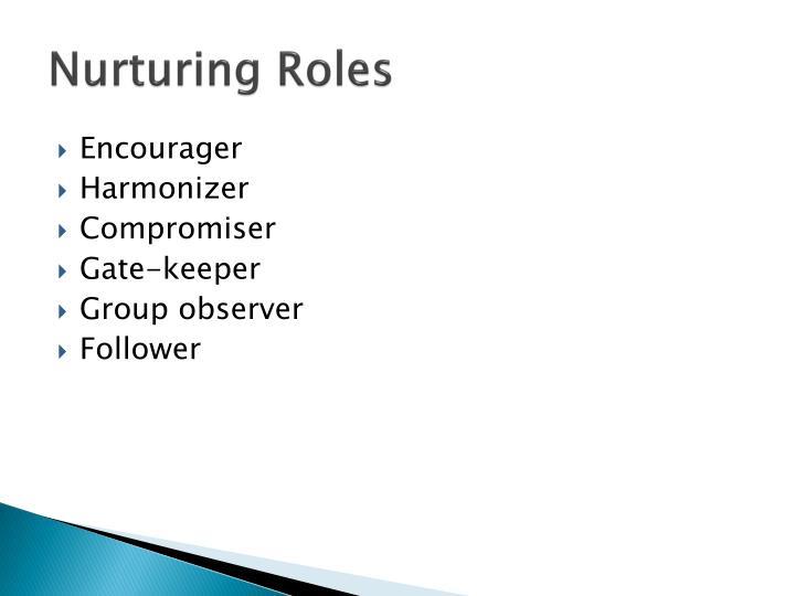 Nurturing Roles
