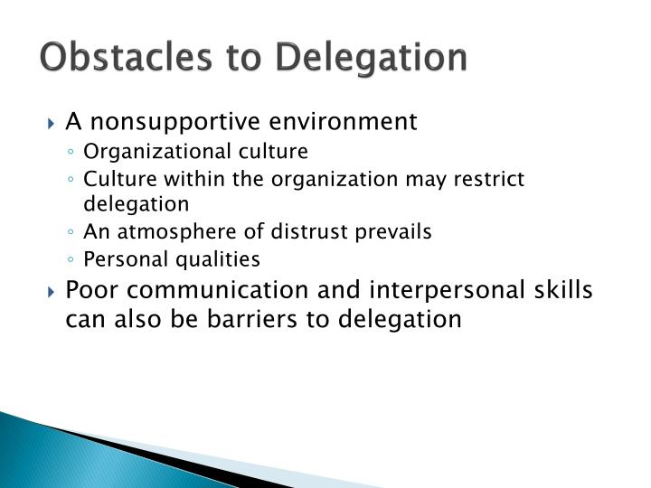 Obstacles to Delegation