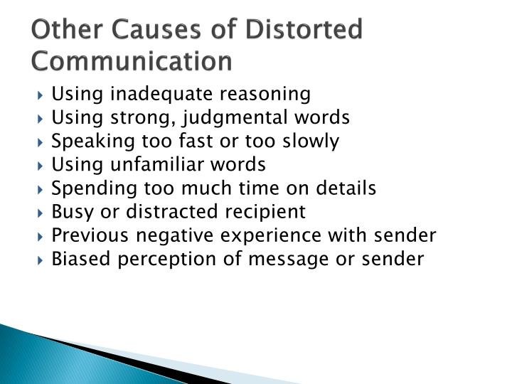 Other Causes of Distorted Communication