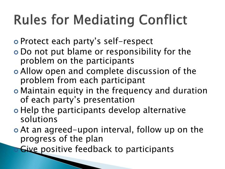 Rules for Mediating Conflict