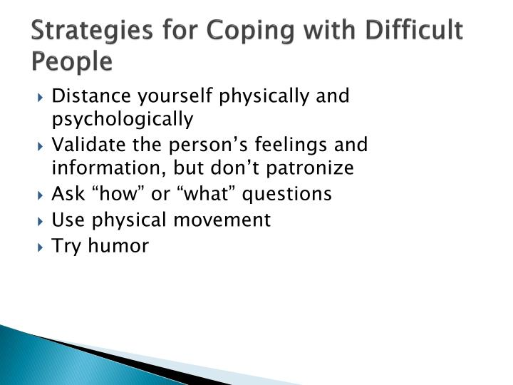 Strategies for Coping with Difficult People