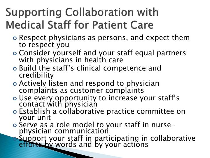 Supporting Collaboration with Medical Staff for Patient Care