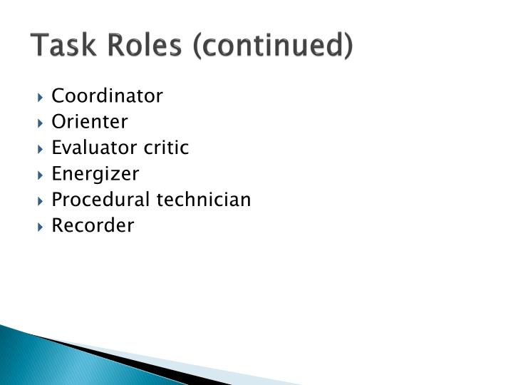 Task Roles (continued)