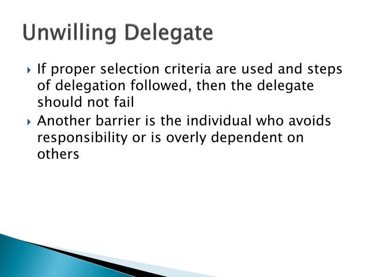 Unwilling Delegate