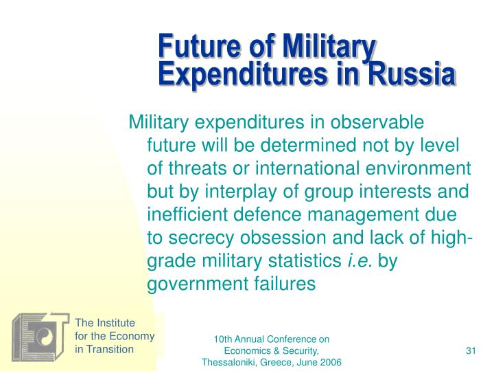 Future of Military Expenditures in Russia