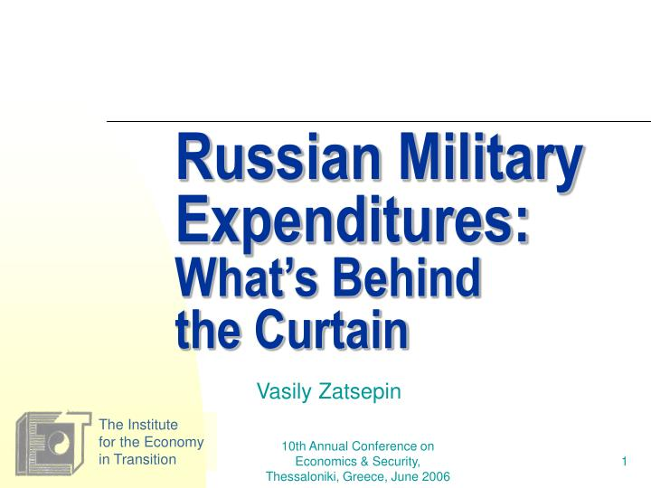 Russian Military Expenditures: