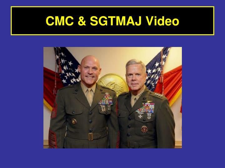 CMC & SGTMAJ Video