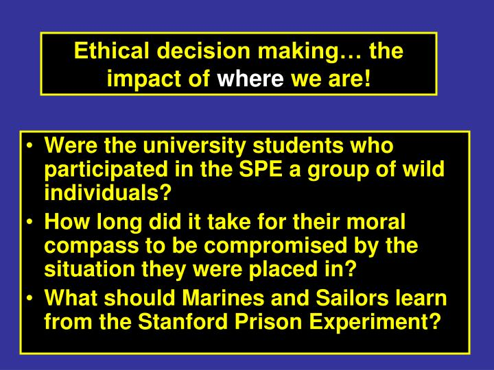 Were the university students who participated in the SPE a group of wild individuals?