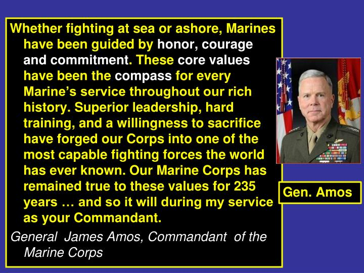 Whether fighting at sea or ashore, Marines have been guided by