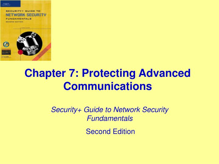 chapter 7 protecting advanced communications