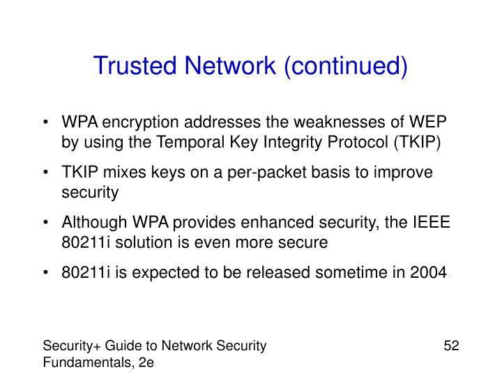 Trusted Network (continued)