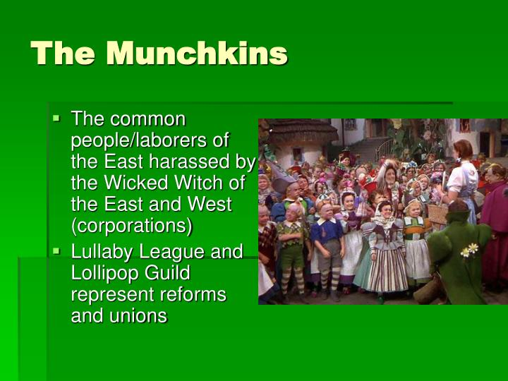 The Munchkins