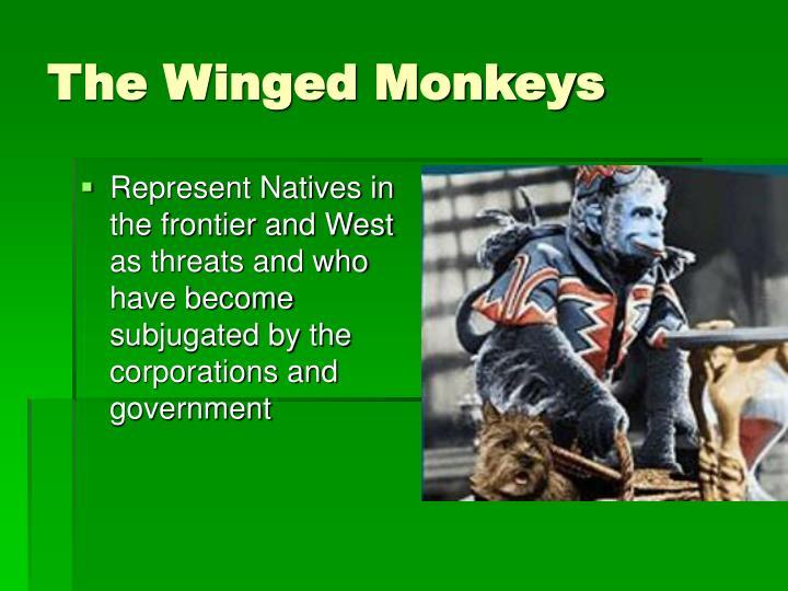 The Winged Monkeys
