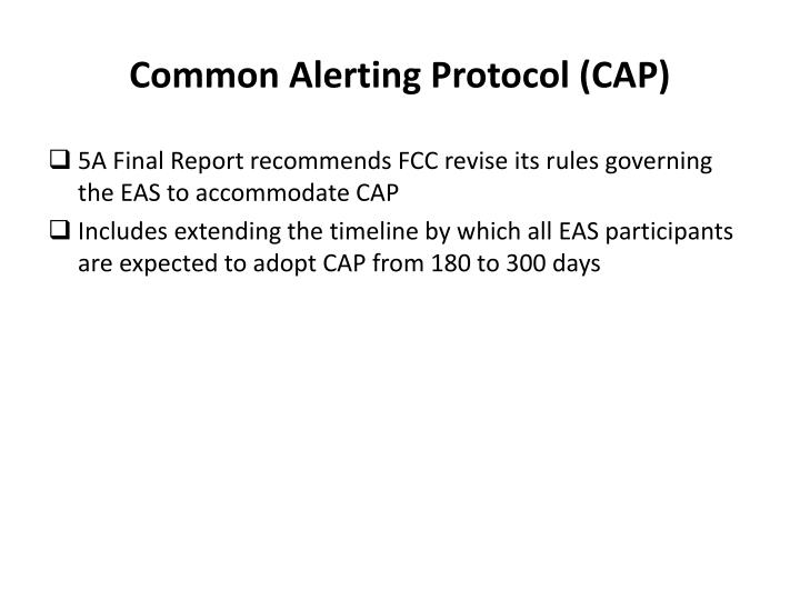 Common Alerting Protocol (CAP)