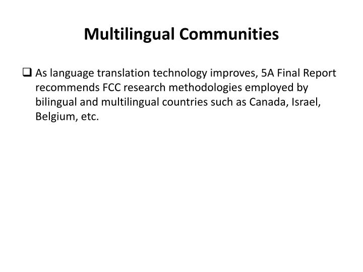 Multilingual Communities
