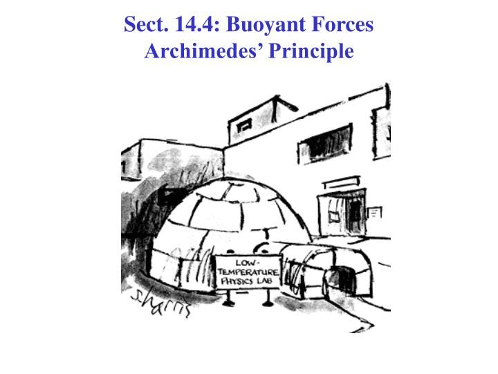 Sect. 14.4: Buoyant Forces