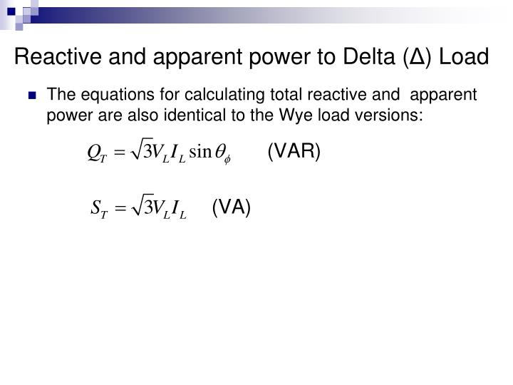 Reactive and apparent power to Delta (