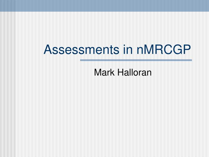 Assessments in nMRCGP