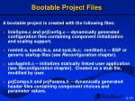 bootable project files