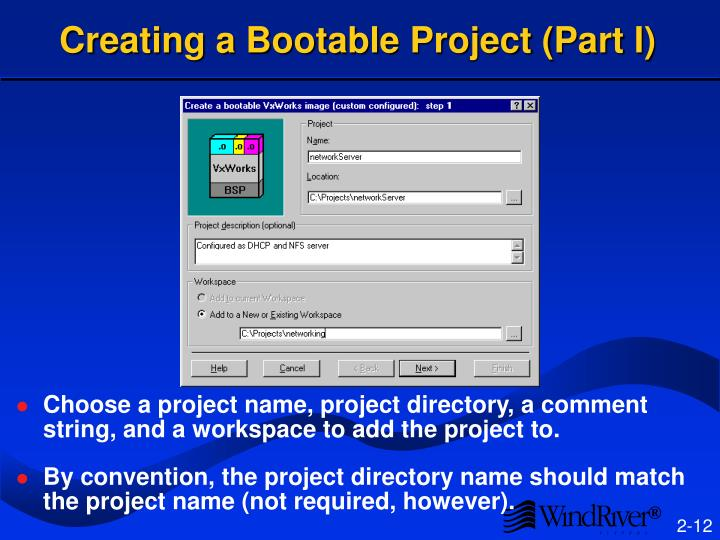 Creating a Bootable Project (Part I)