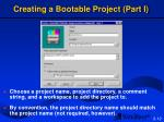 creating a bootable project part i