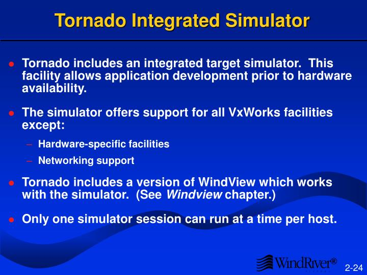 Tornado Integrated Simulator