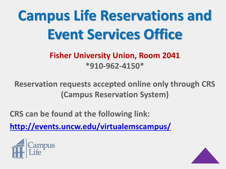 Campus Life Reservations and Event Services Office