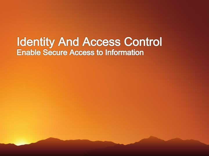 Identity And Access Control