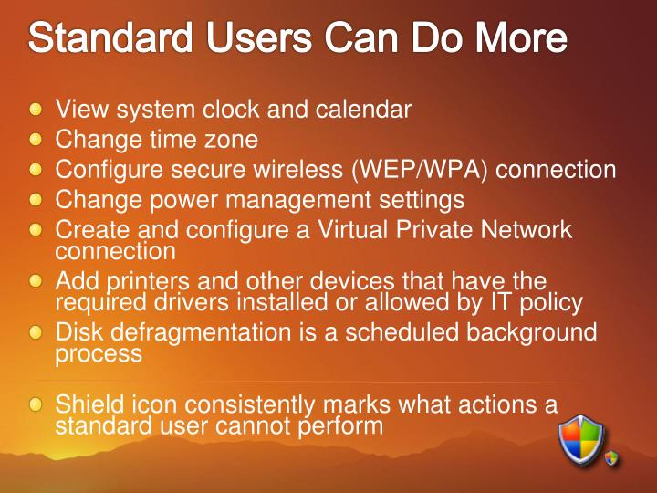 Standard Users Can Do More
