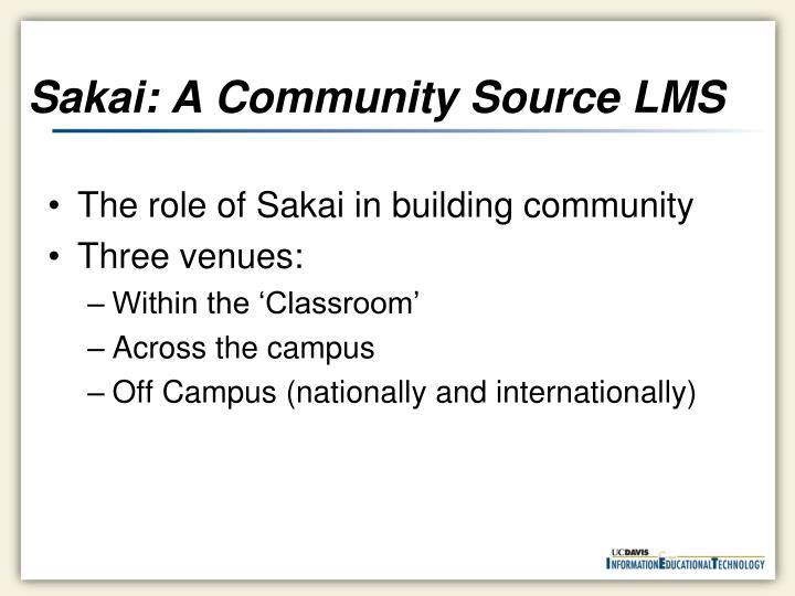 Sakai: A Community Source LMS