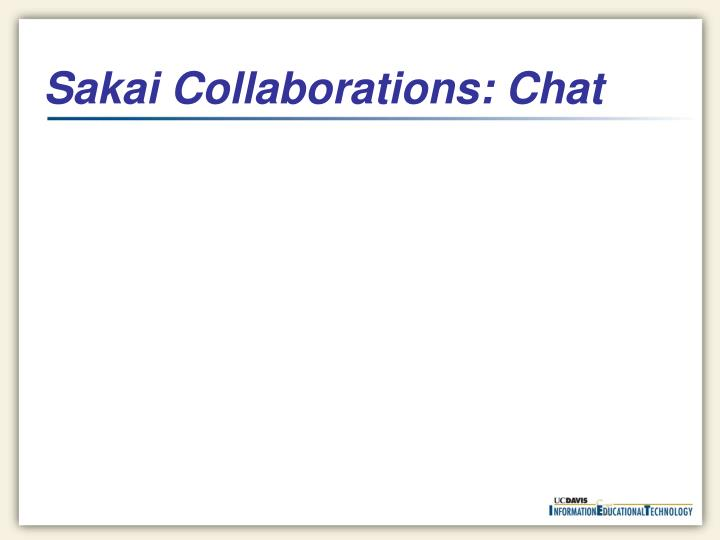 Sakai Collaborations: Chat