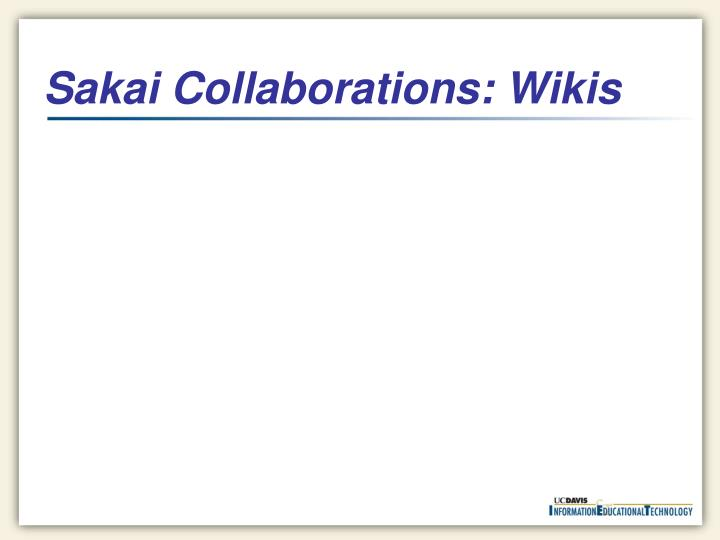 Sakai Collaborations: Wikis