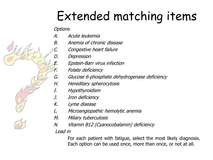 Extended matching items