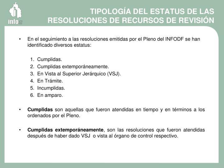 TIPOLOGÍA DEL ESTATUS DE LAS RESOLUCIONES DE RECURSOS DE REVISIÓN
