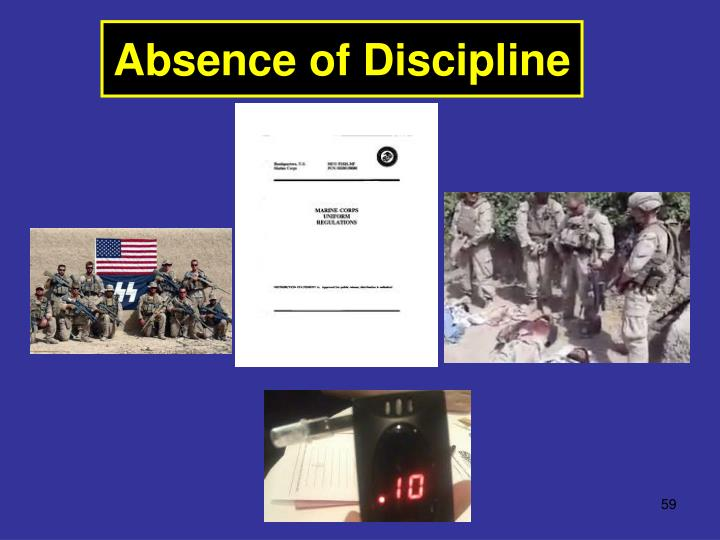 Absence of Discipline