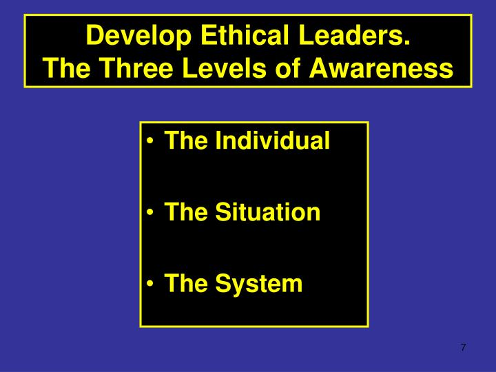 Develop Ethical Leaders.