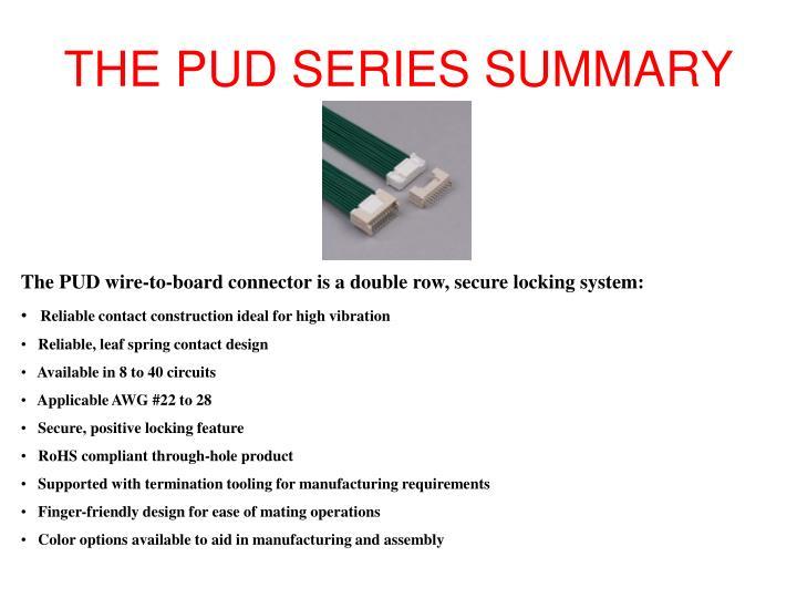 THE PUD SERIES SUMMARY