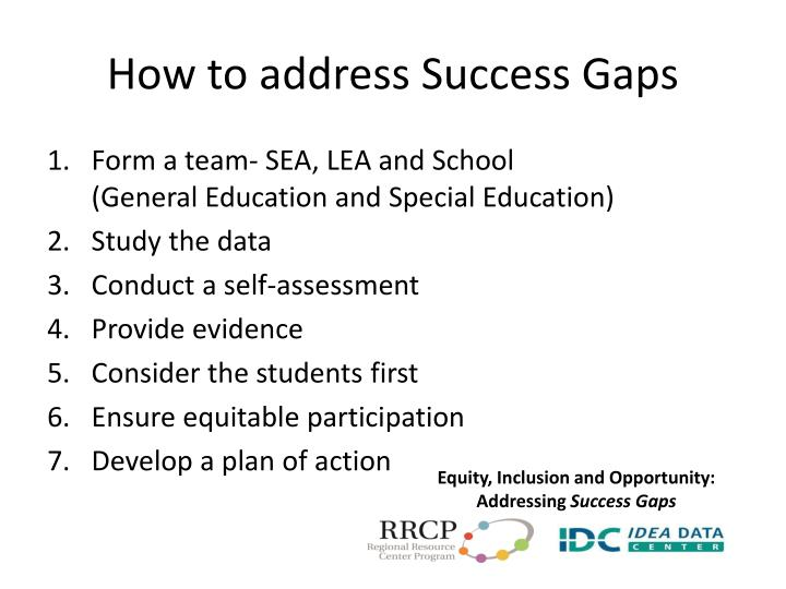 How to address Success Gaps