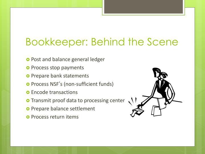 Bookkeeper: Behind the Scene