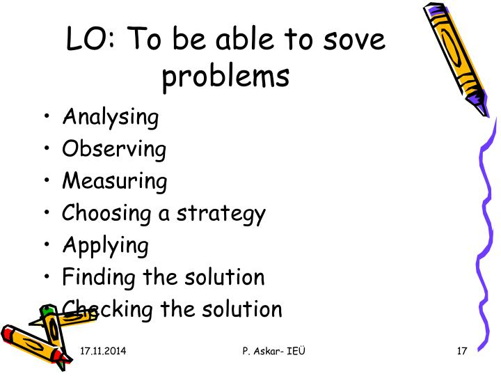LO: To be able to sove problems