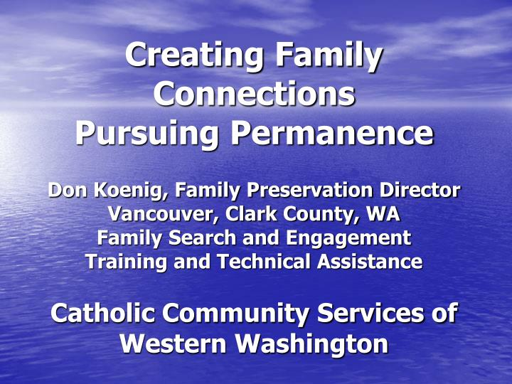 Creating Family Connections