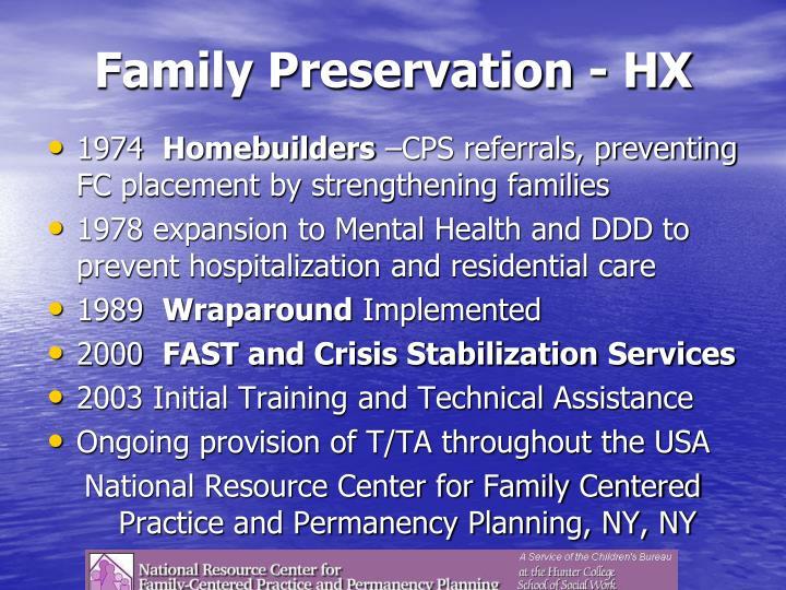 Family Preservation - HX
