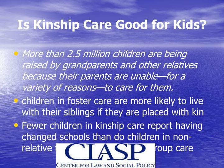 Is Kinship Care Good for Kids?