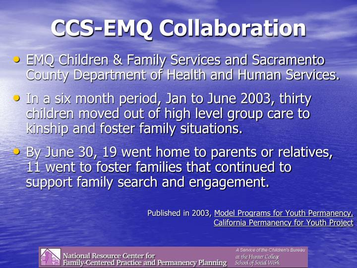 CCS-EMQ Collaboration