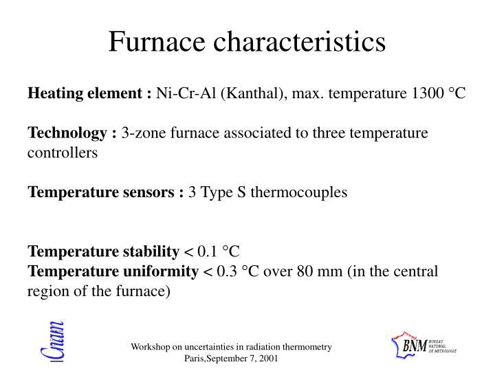 Furnace characteristics