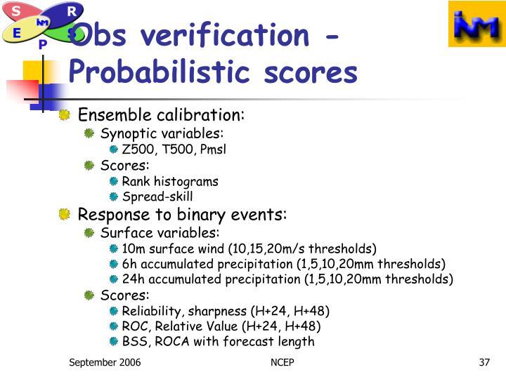 Obs verification - Probabilistic scores