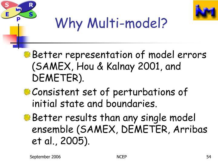 Why Multi-model?