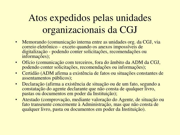 Atos expedidos pelas unidades organizacionais da CGJ