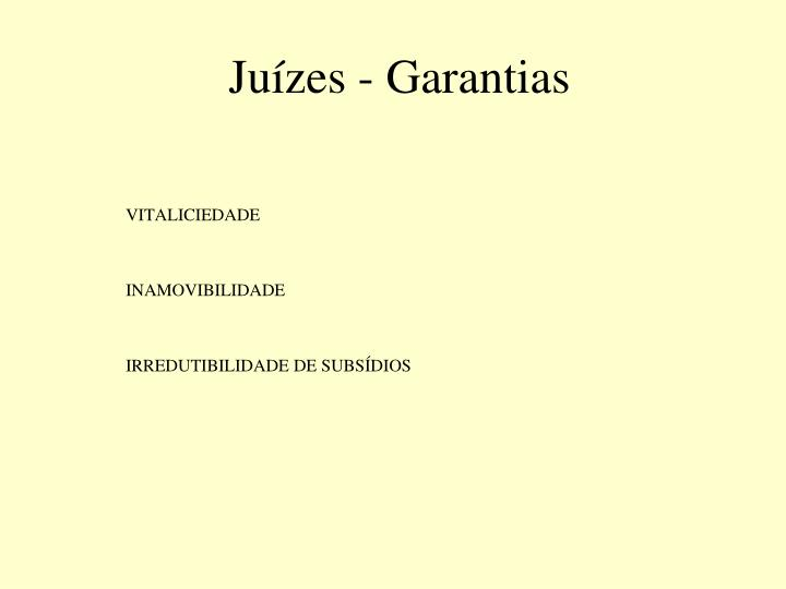 Juízes - Garantias